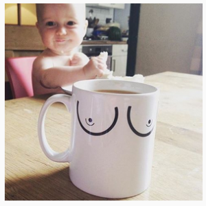 Boobie mug! (And cute kid).